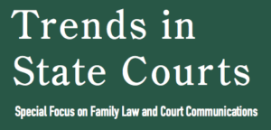 Trends in State Courts